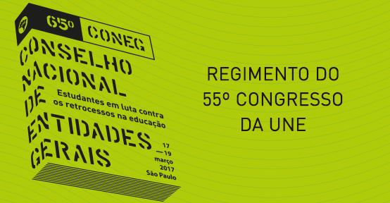 REGIMENTO DO 55º CONGRESSO DA UNE
